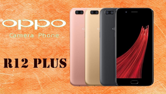 Oppo R12 price in India 2018 vs Oppo R12 Plus, Feature & Specification
