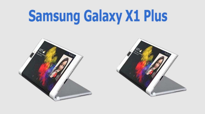 Samsung Galaxy X1 Plus Release Date, Price, Specification, Feature, Rumors, Concept & News