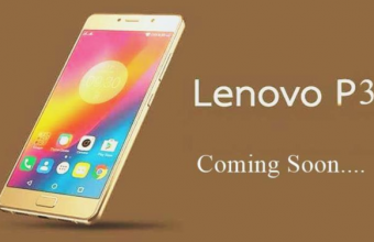 Lenovo P3 Review, Release Date, Price, Rumors, Leaks & News