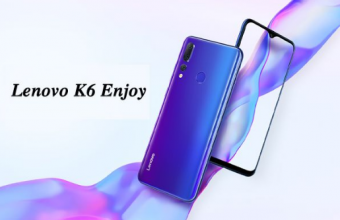 Lenovo K6 Enjoy Price, Release Date, and Review & Specs (14 June 2019)